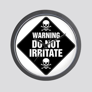 DO NOT IRRITATE Warning Sign Wall Clock