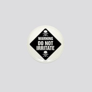 DO NOT IRRITATE Warning Sign Mini Button