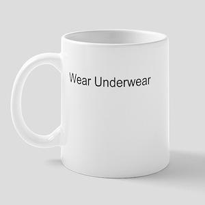 Wear Underwear T-Shirts and A Mug