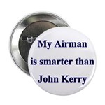 My Airman is smarter than John Kerry 2.25