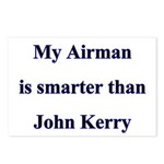 My Airman is smarter than John Kerry Postcards (P