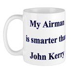 My Airman is smarter than John Kerry Mug