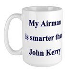 My Airman is smarter than John Kerry Large Mug