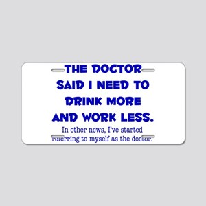 The Doctor Aluminum License Plate