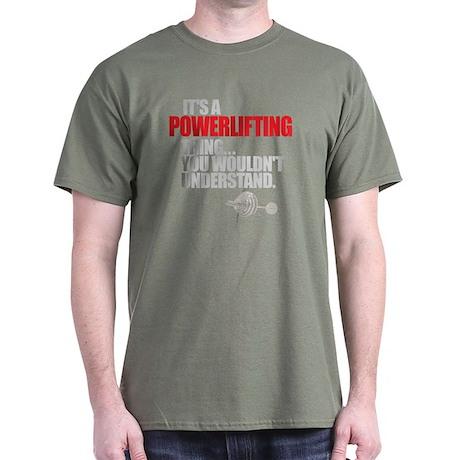 A POWERLIFTING THING Dark T-Shirt