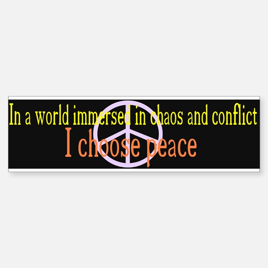 I Choose Peace Black Bumper Bumper Bumper Sticker