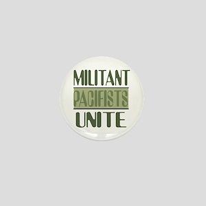 Militant Pacifists Unite Mini Button