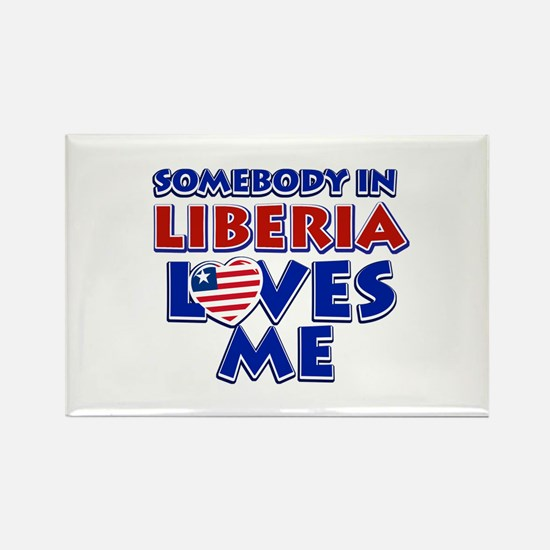Somebody in Liberia Loves me Rectangle Magnet