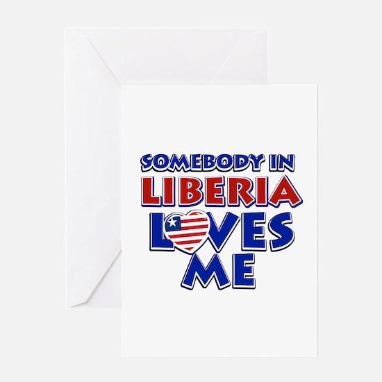 Somebody in Liberia Loves me Greeting Card