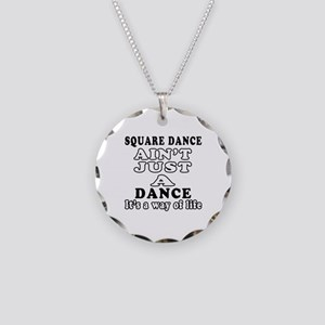 Square Dance Not Just A Dance Necklace Circle Char
