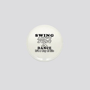 Swing Not Just A Dance Mini Button