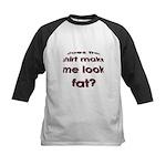 Make me look fat? Kids Baseball Jersey