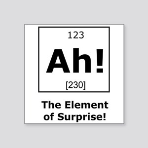Ah! The element of surprise! Sticker