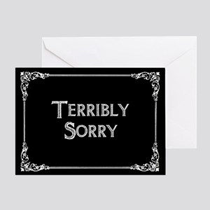 Terribly Sorry Greeting Card