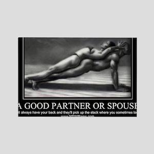 A good partner or spouse Rectangle Magnet