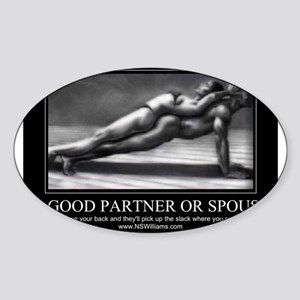 A good partner or spouse Sticker (Oval)