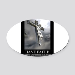 Have Faith Oval Car Magnet