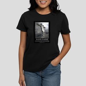 Have Faith Women's Dark T-Shirt
