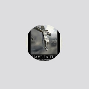 Have Faith Mini Button