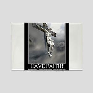 Have Faith Rectangle Magnet