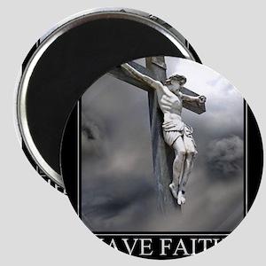 Have Faith Magnet