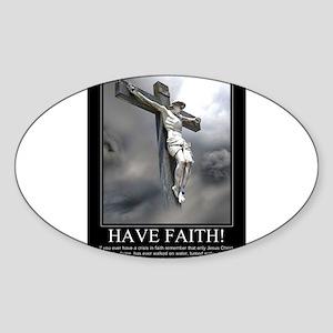 Have Faith Sticker (Oval)