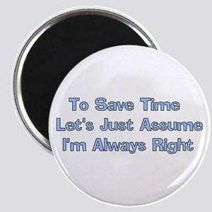 Always Right Magnet