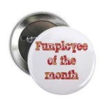 Funployee of the Month Pin