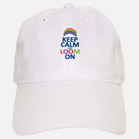 Keep Calm and Loom On Baseball Baseball Cap