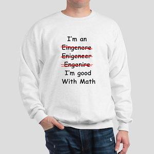Im good with math Sweatshirt
