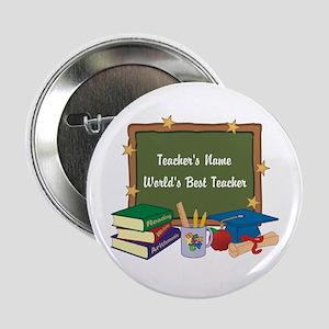 "Personalized Teacher 2.25"" Button"