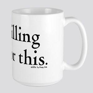 Billables - I'm billing you for this - Mugs