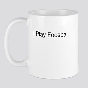 I Play Foosball T-Shirts and  Mug
