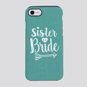 Sister of Bride iPhone 7 Tough Case