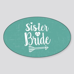 Sister of Bride Sticker (Oval)