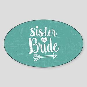 Sister of Bride Sticker (Oval)