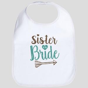 Sister of Bride Cotton Baby Bib