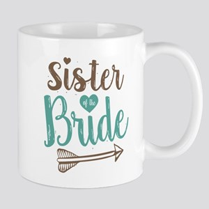 Sister of Bride 11 oz Ceramic Mug