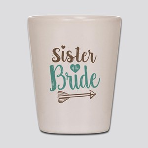 Sister of Bride Shot Glass