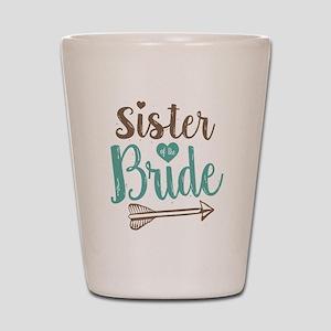 Sister of Bride Shot Glass