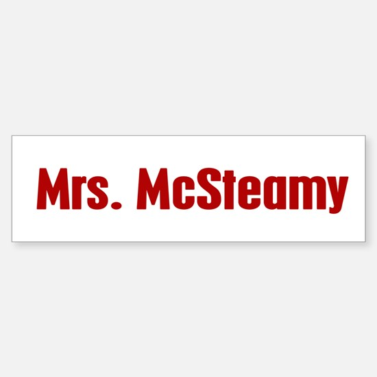 Mrs. McSteamy Bumper Bumper Bumper Sticker