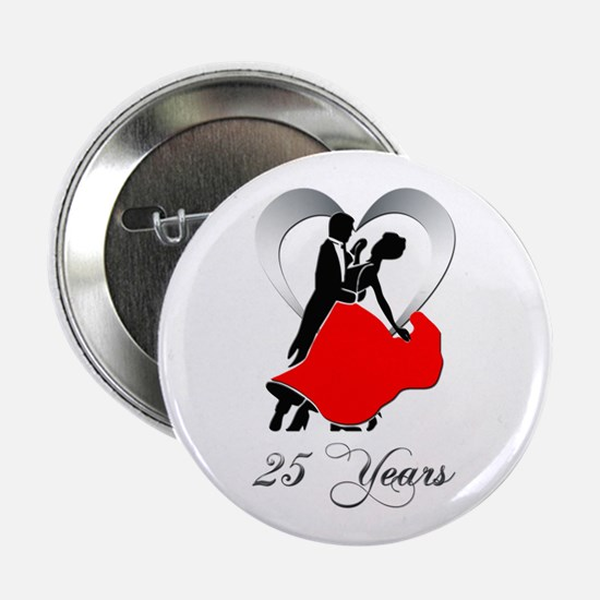 "25th Wedding Anniversary 2.25"" Button"