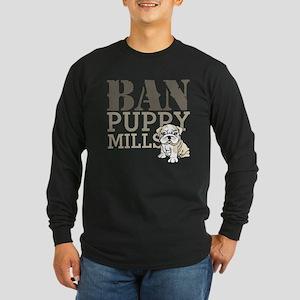 Ban Puppy Mills Long Sleeve Dark T-Shirt