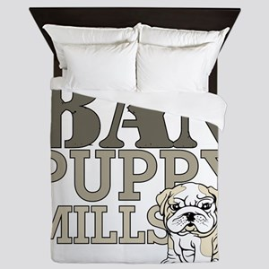 Ban Puppy Mills Queen Duvet