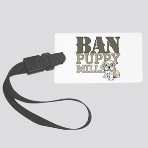 Ban Puppy Mills Large Luggage Tag