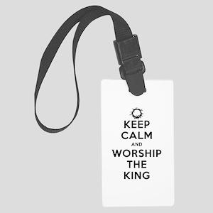 Keep Calm & Worship The King Large Luggage Tag