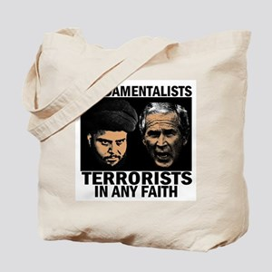 Fundamentalists? Terrorists! Tote Bag