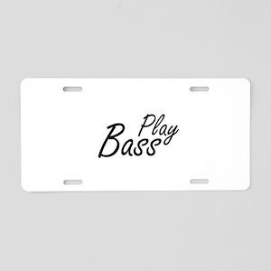 play bass black text guitar Aluminum License Plate