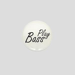 play bass black text guitar Mini Button