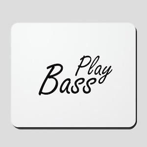 play bass black text guitar Mousepad